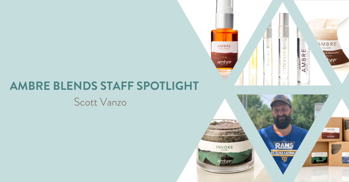 Ambre Blends Staff Spotlight Scott Vanzo